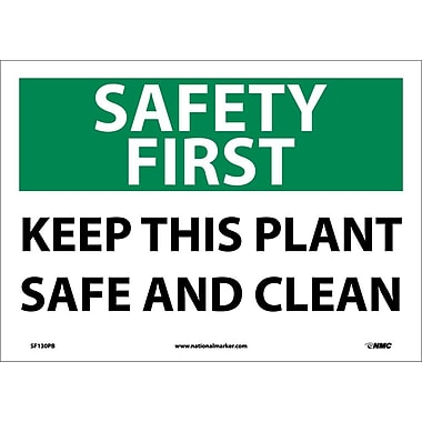 Safety First, Keep This Plant Safe And Clean, 10X14, Adhesive Vinyl
