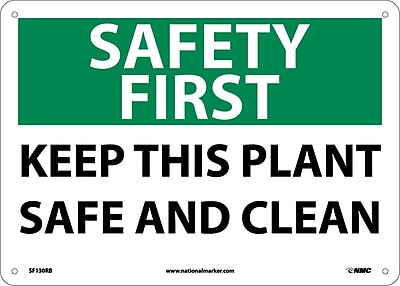 Safety First, Keep This Plant Safe And Clean, 10X14, Rigid Plastic