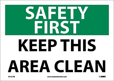 Safety First, Keep This Area Clean, 10X14, Adhesive Vinyl