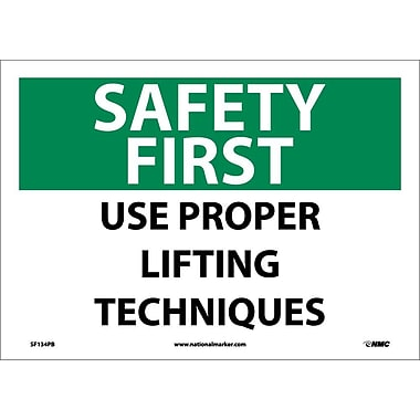 Safety First, Use Proper Lifting Techniques, 10X14, Adhesive Vinyl