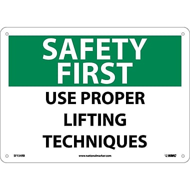 Safety First, Use Proper Lifting Techniques, 10X14, Rigid Plastic