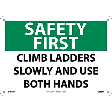 Safety First, Climb Ladders Slowly And Use Both Hands, 10X14, Rigid Plastic
