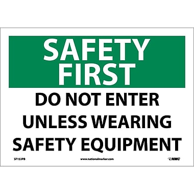 Safety First, Do Not Enter Unless Wearing Safety Equipment, 10X14, Adhesive Vinyl