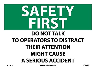 Safety First, Do Not Talk To Operators To Distract Their Attention, 10X14, Adhesive Vinyl