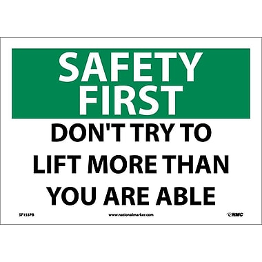Safety First, Don't Try To Lift More Than You Are Able, 10X14, Adhesive Vinyl