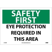 Safety First, Eye Protection Required In This Area, 10X14, Adhesive Vinyl
