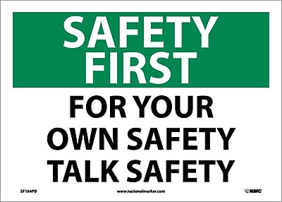 Safety First, For Your Own Safety Talk Safety, 10X14, Adhesive Vinyl