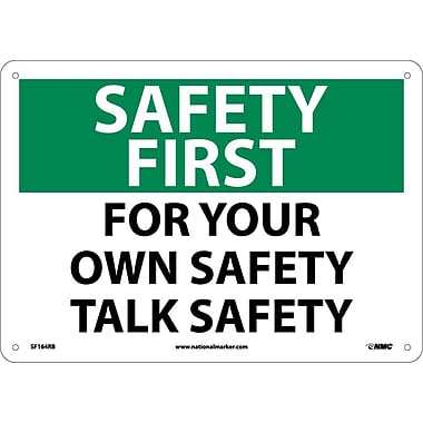 Safety First, For Your Own Safety Talk Safety, 10X14, Rigid Plastic