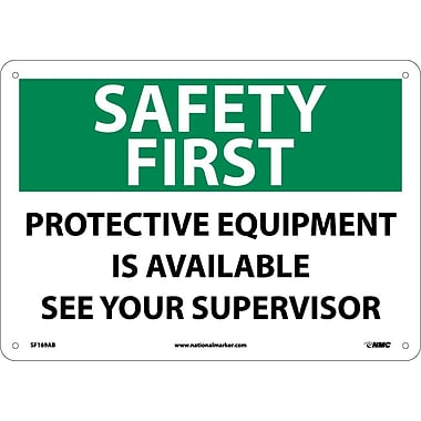 Safety First, Protective Equipment Is Available See Your Supervisor, 10