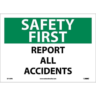 Safety First, Report All Accidents, 10