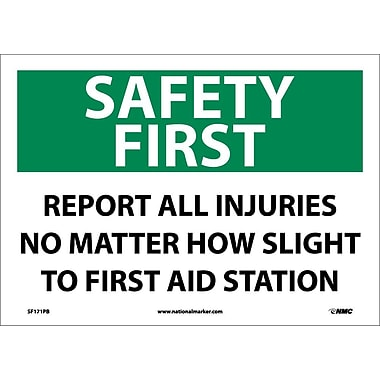 Safety First, Report All Injuries No Matter How Slight To First Aid Station, 10