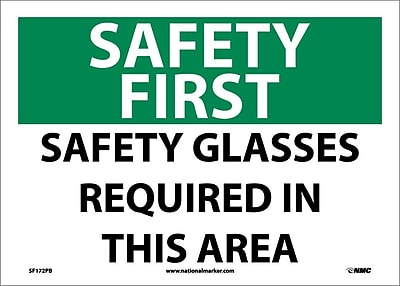 Safety First, Safety Glasses Required In This Area, 10X14, Adhesive Vinyl