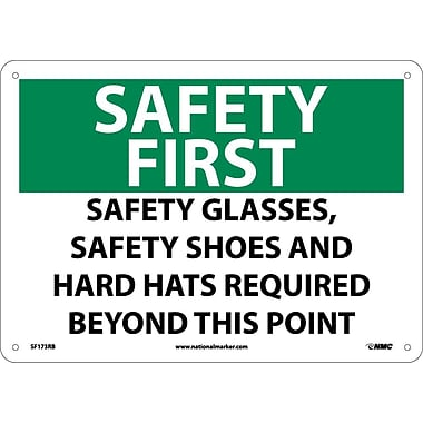 Safety First, Safety Glasses Safety Shoes And Hard Hats Required, 10X14, Rigid Plastic