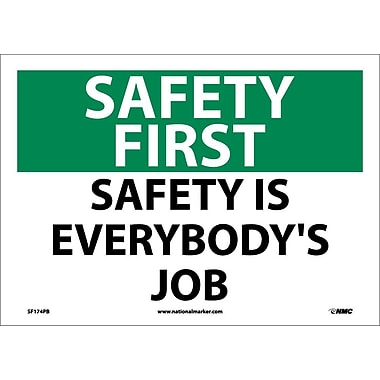 Safety First, Safety Is Everybody's Job, 10X14, Adhesive Vinyl