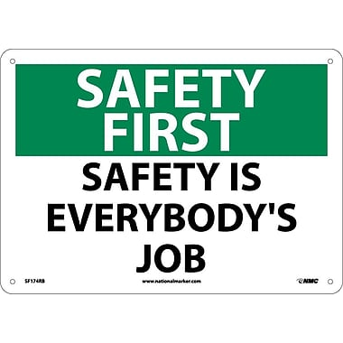 Safety First, Safety Is Everybody's Job, 10X14, Rigid Plastic