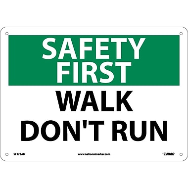 Safety First, Walk Don't Run, 10