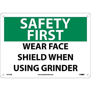 Safety First, Wear Face Shield When Using Grinder, 10X14, .040 Aluminum