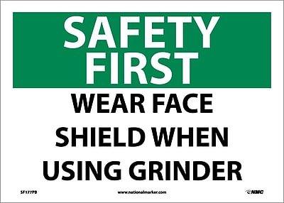 Safety First, Wear Face Shield When Using Grinder, 10X14, Adhesive Vinyl