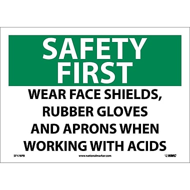 Safety First, Wear Face Shields, Rubber Gloves And Aprons When Working With Acids, 10X14, Adhesive Vinyl