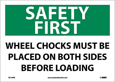 Safety First, Wheel Chocks Must Be Placed On Both Sides Before Loading, 10X14, Adhesive Vinyl