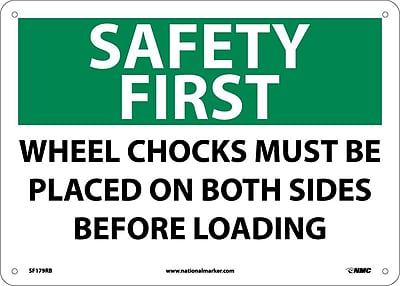 Safety First, Wheel Chocks Must Be Placed On Both Sides Before Loading, 10X14, Rigid Plastic