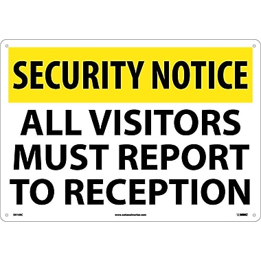 Security Notice, All Visitors Must Report To Reception, 14
