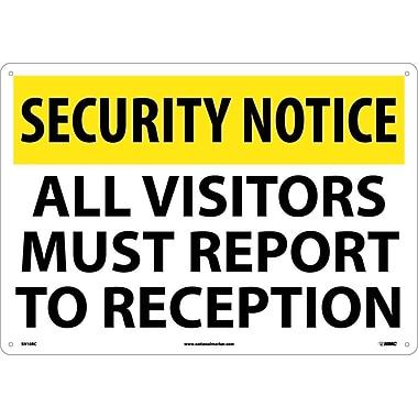 Security Notice, All Visitors Must Report To Reception, 14X20, Rigid Plastic