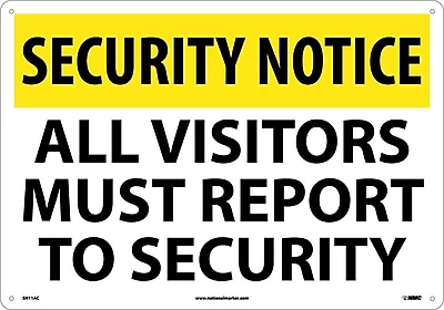 Security Notice, All Visitors Must Report To Security, 14X20, .040 Aluminum