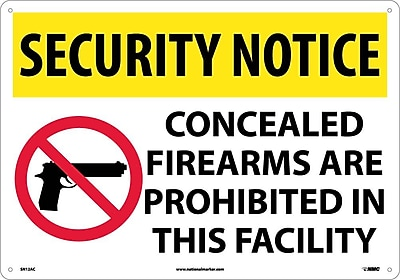 Security Notice, Concealed Firearms Are Prohibited Iin This Facility, 14X20, .040 Aluminum