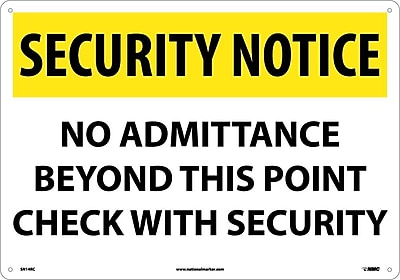 Security Notice, No Admittance Beyond This Point Check With Security, 14X20, Rigid Plastic