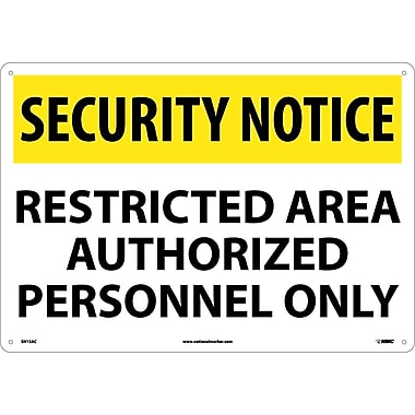 Security Notice, Restricted Area Authorized Personnel Only, 14X20, .040 Aluminum