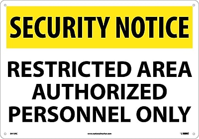 Security Notice, Restricted Area Authorized Personnel Only, 14X20, Rigid Plastic