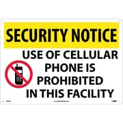 "Security Notice, Use Of Cellular Phone Is Prohibited In This Facility, 14"" x 20"", Rigid Plastic"
