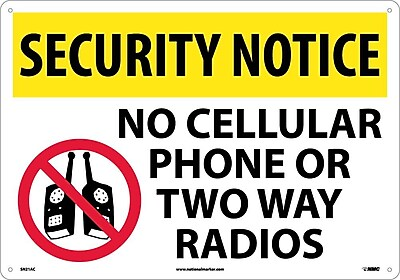 Security Notice, No Cellular Phone Or Two Way Radios, Graphic, 14X20, .040 Aluminum