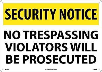 Security Notice, No Trespassing Violators Will Be Prosecuted, 14X20, .040 Aluminum