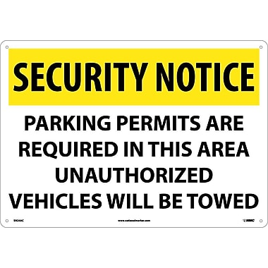 Security Notice, Parking Permits Are Required In This Area Unauthorized Vehicles Will Be Towed, 14X20, .040 Aluminum