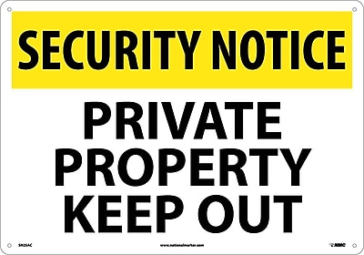 Security Notice, Private Property Keep Out, 14X20, .040 Aluminum
