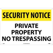 Security Notice, Private Property No Trespassing, 14X20, Rigid Plastic