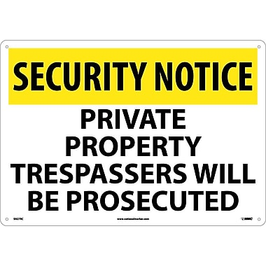 Security Notice, Private Property Trespassers Will Be Prosecuted, 14X20, Rigid Plastic