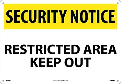 Security Notice, Restricted Area Keep Out, 14X20, Rigid Plastic