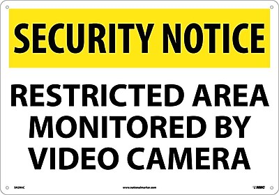 Security Notice, Restricted Area Monitored By Video Camera, 14X20, .040 Aluminum