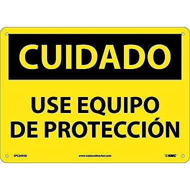 Cuidado, Use Equipo De Proteccion, 10X14, .040 Aluminum
