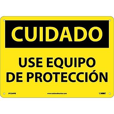 Cuidado, Use Equipo De Proteccion, 10X14, Rigid Plastic