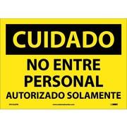 Cuidado, No Entre Personal Autorizado Solamente, 10X14, Adhesive Vinyl