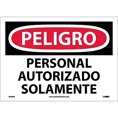 Peligro, Personal Autorizado Solamente, 10X14, Adhesive Vinyl