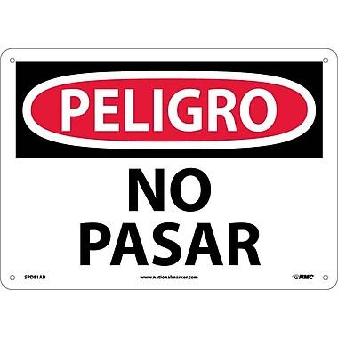 Peligro, Prohibido El Paso, 10X14, .040 Aluminum