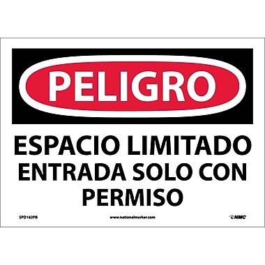 Peligro, Espacio Limitado Entrada Solo Con Permiso, 10X14, Adhesive Vinyl