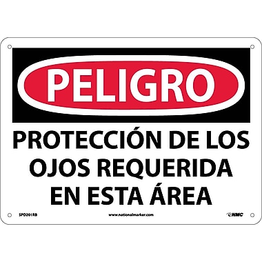 Peligro, Proteccion De Los Ojos Requerida En Esta Area, 10X14, Rigid Plastic