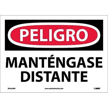 Peligro, Mantengase Distante, 10X14, Adhesive Vinyl