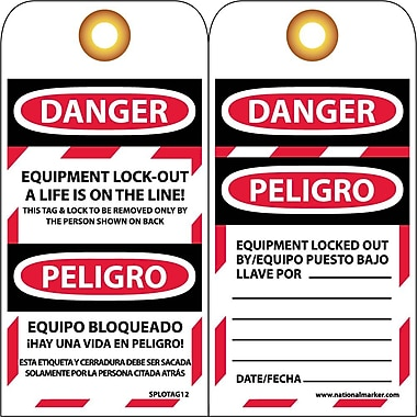 Lockout Tags, Equipment Lock Out A Life Is On The Line, Bilingual, 6X3, Unrip Vinyl, 25/Pk